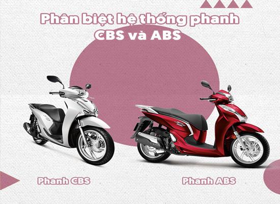 Phanh ABS và CBS là gì? Liệu bạn đã biết!!